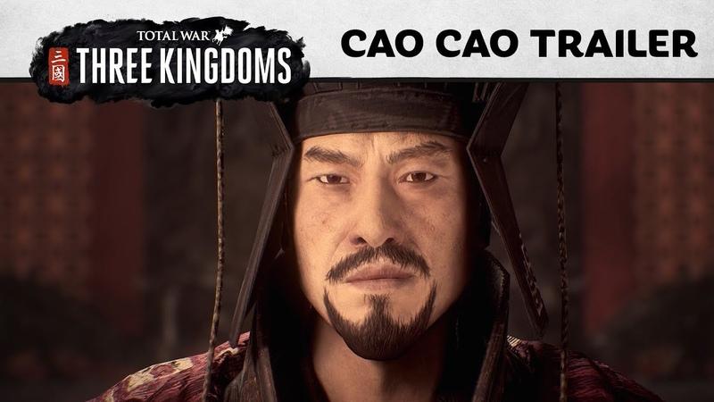 Total War THREE KINGDOMS Cao Cao In Engine Trailer