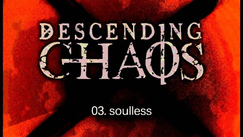Descending Chaos Soulless