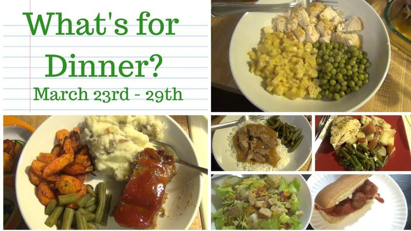 What's for Dinner March 23-29 || A week of family meals ||