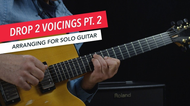 Arranging for Solo Guitar Drop 2 Voicings on The Middle Four Strings Berklee Online