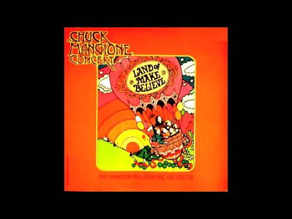 Chuck Mangione ft Esther Satterfield Land of Make Believe A M Records 1973