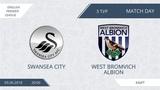 AFL18. England. Premier League. Day 3. Swansea City - West Bromvich Albion