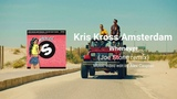 Kris Kross Amsterdam - Whenever (Joe Stone Remix) Music video edit by Alex Caspian