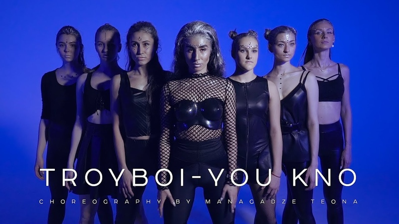 TroyBoi- You Kno( CHOREOGRAPHY by MANAGADZE TEONA)