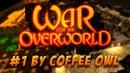 War for the Overworld 1 - прохождение первой сюжетной кампании
