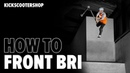 How to front bri | KSS SCHOOL