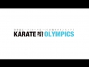 THIS VIDEO IS ABOUT KARATE IN TO THE OLYMPICS 2020 IN TOKYO JAPAN