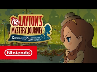 LAYTON'S MYSTERY JOURNEY_ Katrielle and the Millionaires' Conspiracy — трейлер
