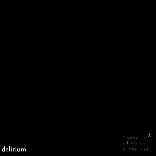 Delirium альбом There Is Always a Way Out