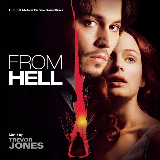 Trevor Jones альбом From Hell (Original Motion Picture Soundtrack)