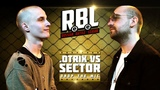 RBL .OTRIX VS SECTOR (DROP THE MIC, RUSSIAN BATTLE LEAGUE)