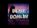 DENY feat DonLin - Покажи мне Любовь (Скоро выход трека)