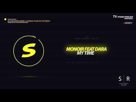 Monoir feat Dara - My Time LIVE TV DANCE