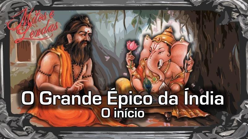 O Grande Épico da Índia O início Parte 1
