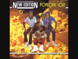 New Edition - Popcorn Love (1983)