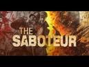 Прохождение The Saboteur Часть 15 Тяжёлое орудие