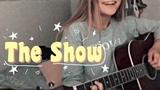 The Show - Lenka(Cover)