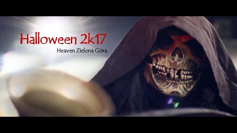 ★ Strasznie dobra impreza - Halloween 2k17 ★ Heaven Zielona Góra
