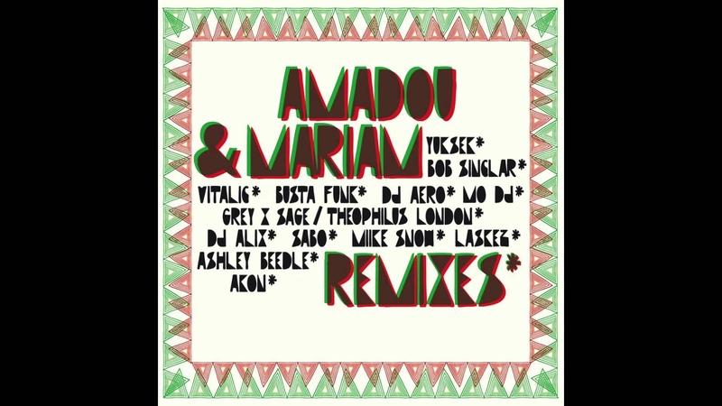 Amadou Mariam - La Réalité (Yuksek Remix)