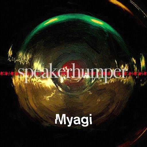 Myagi альбом Speakerhumper