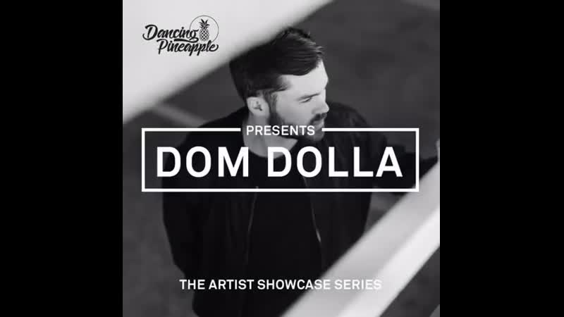 Deep House 2017 Dancing Pineapple Mixes (Dom Dolla)