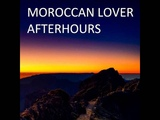 Moroccan Lover - Afterhours (Original Mix)