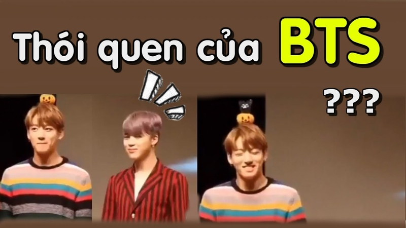 [ BTS funny moments 15] Một vài thói quen sâu ciu của Bangtan (Phần 1) (BTS HABITS)