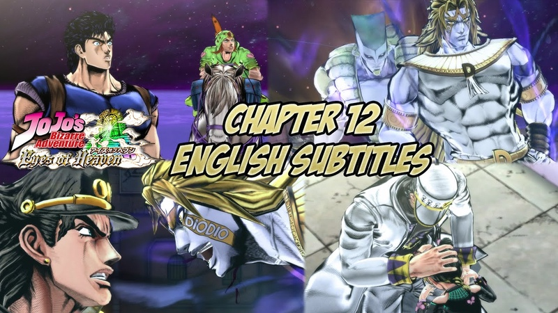 JoJo's Bizarre Adventure: Eyes of Heaven - Story Final Chapter: The World Over Heaven [English Subs]
