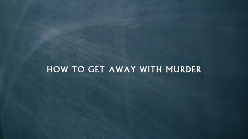 How to get away with murder как избежать наказания за убийство