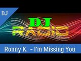 Ronny K. - I'm Missing You