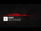 DnB - Feint - We Wont Be Alone (feat. Laura Brehm)