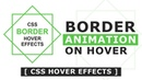 CSS3 Draw border animation On Hover - Creating a Border Animation Effect with Html and CSS