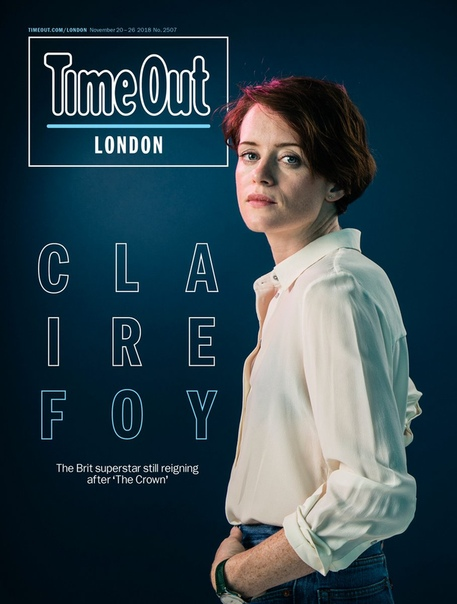 Claire Foy Time Out London, 2018