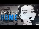 Far From Home || The Walking Dead | GMV