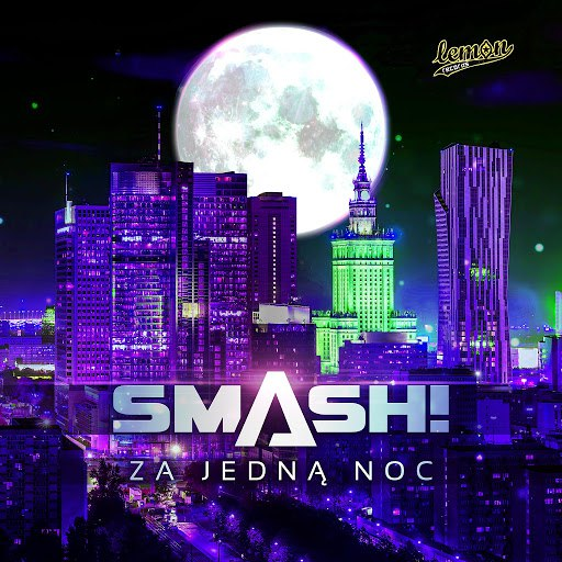 Smash альбом Za Jedną Noc