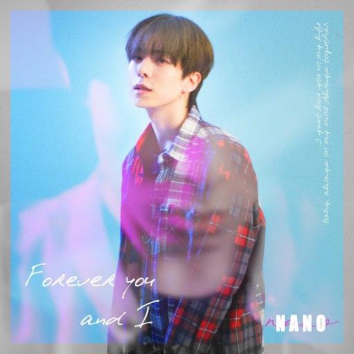 Nano альбом Forever You and I