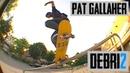 Pat Gallaher's DEBRI2 Part