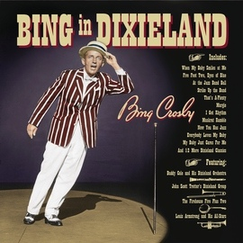 Bing Crosby альбом Bing In Dixieland