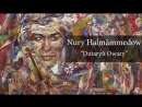 Nury Halmämmedow - Dutaryň Owazy (Ussat Halypalary Ýatlama) video.zehinlifo