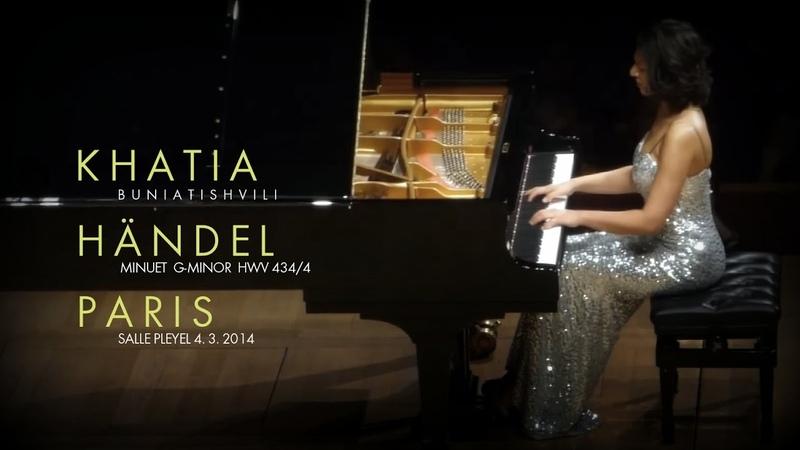 Khatia Buniatishvili - Haendel: Minuet G-Minor / HWV 434/4 PARIS 04/03/2014