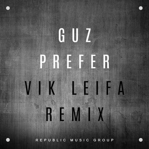Guz альбом Prefer (Vik Leifa Remix)