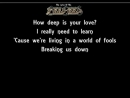 The Lyrics Of The Bee Gees- How Deep Is Your Love - YouTube.mp4