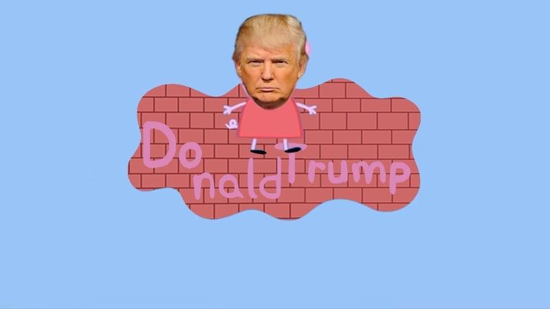 Peppa Pig Donald Trump | Build the wall