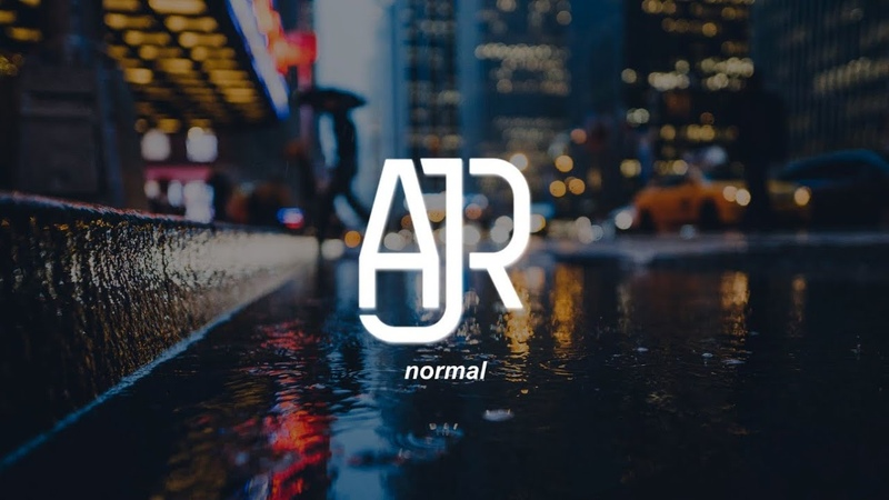 AJR - Normal (Lyrics)