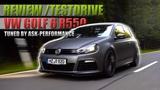 VW Golf 6 R 550PS ASK Performance - Test Drive | Review | Fahrbericht (Deutsch) /// Lets Drive///