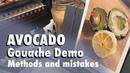 Working through Mistakes: Avocado Lemon Still Life Gouache Tools Painting Demo