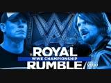 (WWE Mania) Royal Rumble 2017 AJ Styles (c) vs John Cena - WWE Championship
