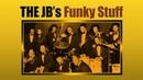 THE JB's Funky Stuff