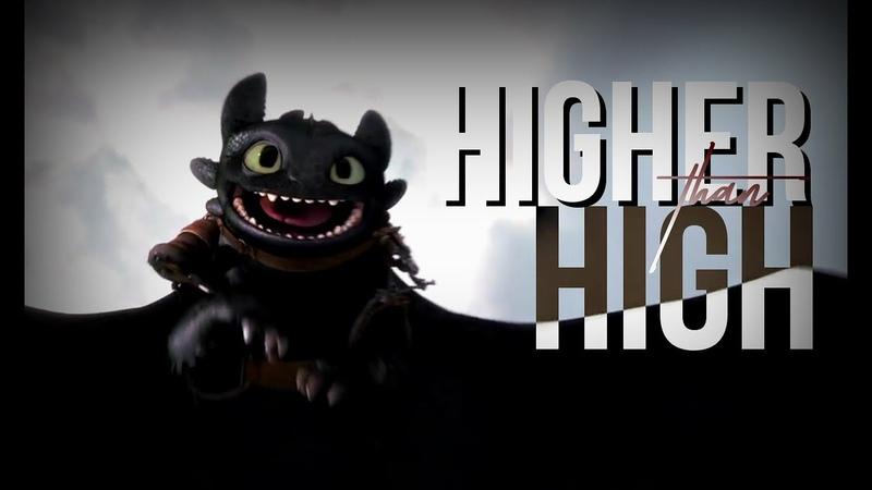 HTTYD - Higher Than High (Zayde Wolf)