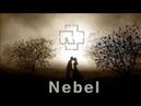 Rammstein - Nebel (Unofficial)